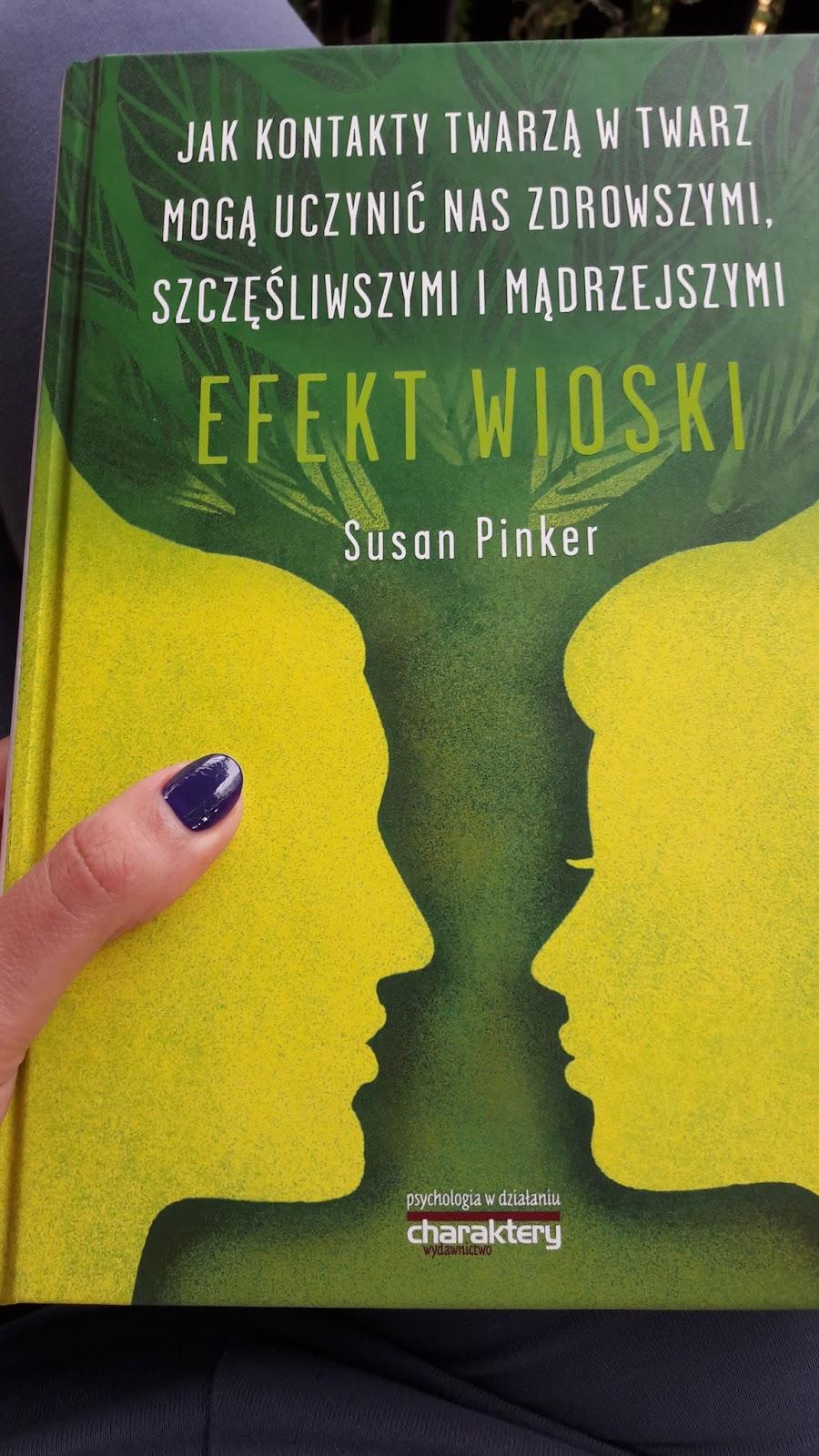"""Recenzja książki """"Efekt Wioski"""". Autor Susan Pinker 1"""