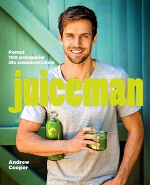 "Recenzja książki ""Juiceman"" Andrew Coopera 3"