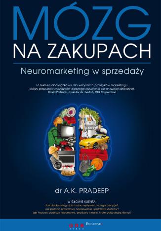"""Recenzja książki """"Mózg na zakupach"""" dr A.K.Pradeep 13"""