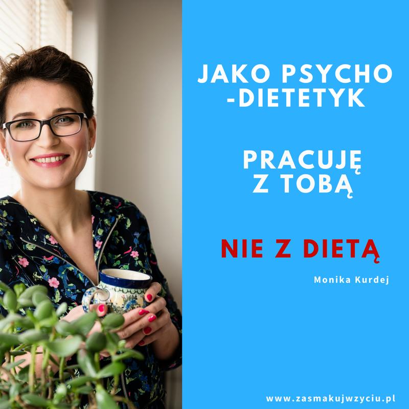 psychodietetyk Monika Kurdej